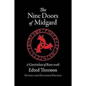 The Nine Doors of Midgard A Curriculum of Runework by Thorsson & Edred