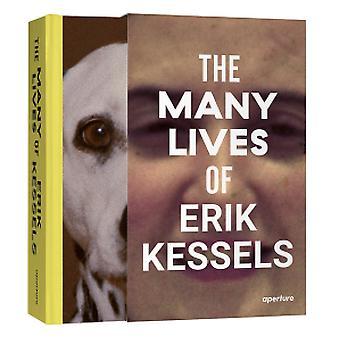 The Many Lives of Erik Kessels by Erik Kessels - 9781597114165 Book