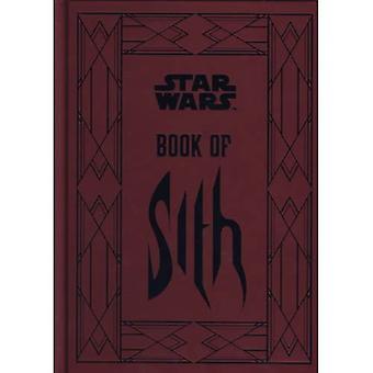 Star Wars - livre d'or de Sith: Secrets du côté obscur