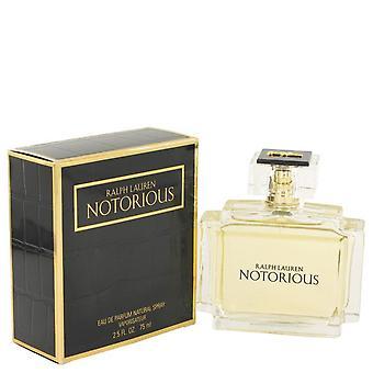 Notorious Eau De Parfum Spray By Ralph Lauren 2.5 oz Eau De Parfum Spray