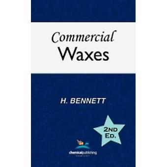 Commercial Waxes Second Edition by Bennett & H.