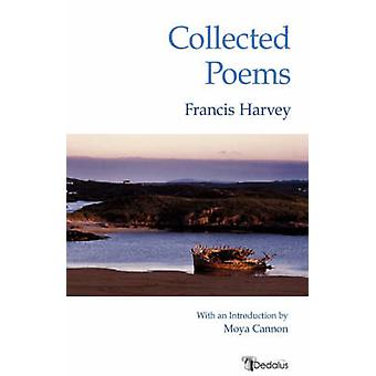Collected Poems by Harvey & Francis