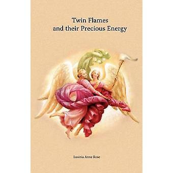 Twin Flames and their Precious Energy von Rose & Lusinia Anne