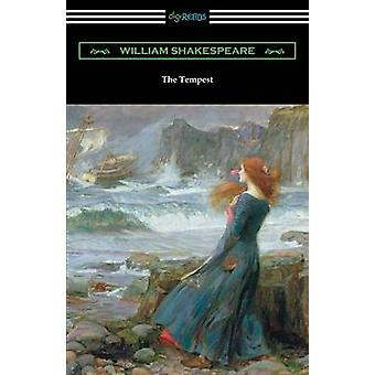 The Tempest Annotated by Henry N. Hudson with an Introduction by Charles Harold Herford by Shakespeare & William