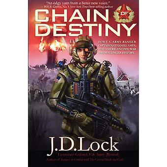 Chain of Destiny by Lock & J.D.