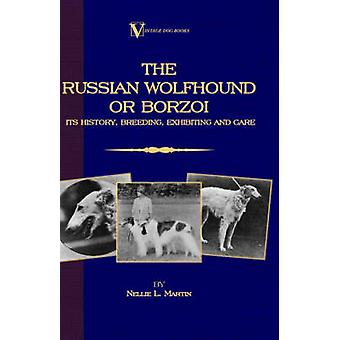 Borzoi  The Russian Wolfhound. Its History Breeding Exhibiting and Care Vintage Dog Books Breed Classic by Martin & Nellie & L.