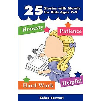 25 Stories with Moral for Kids Ages 79 Short Stories with Great Morals Buy It Now by Sarwari & Zohra