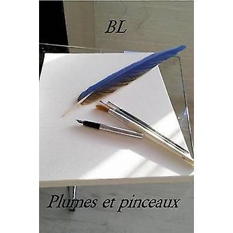 Plumes et pinceaux by Lervrend & Benoit