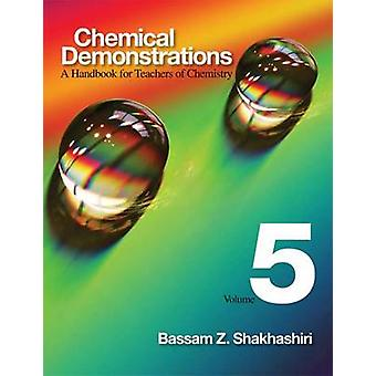 Chemical Demonstrations - A Handbook for Teachers of Chemistry - Volume