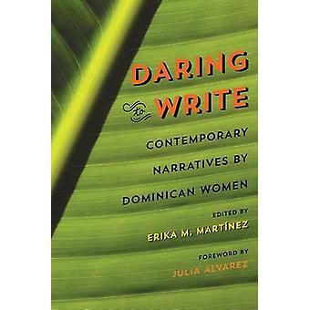 Våga skriva - samtida berättelser av Dominikanska kvinnor av Erika