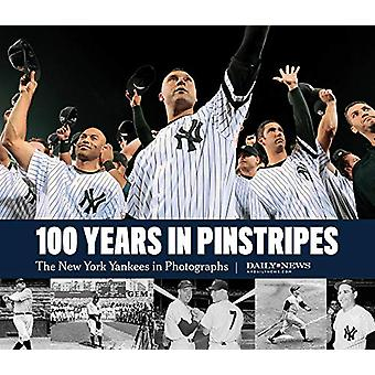 New York Yankees in Photographs - A Visual History of the Team by New