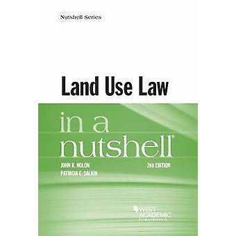 Land Use in a Nutshell by John Nolon - Patricia Salkin - 978163460301