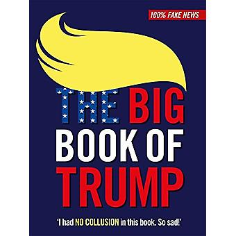 The Big Book of Trump by Walter Gate - 9781788700535 Book