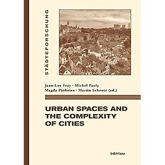 Urban Spaces and the complexity of Cities by Jean-Luc Fray - 97834125