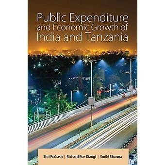 Public Expenditure and Economic Growth of India and Tanzania by Shri
