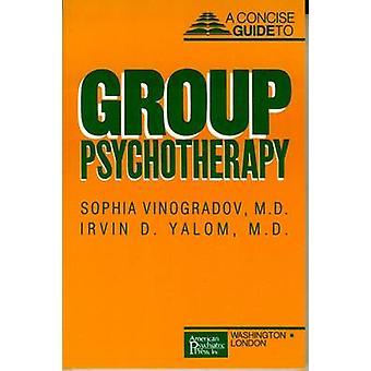 Guia conciso para psicoterapia do grupo por Sophia Vinogradov - 978088048