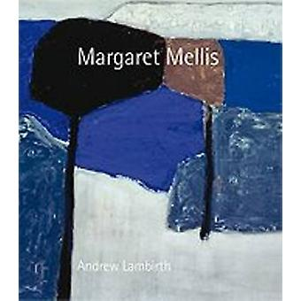 Margaret Mellis (New edition) by Andrew Lambirth - 9781848220485 Book