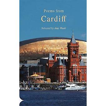 Poems from Cardiff by Amy Wack - 9781781724859 Book