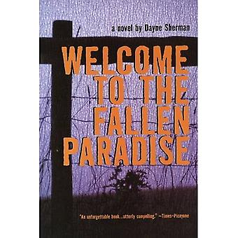 Welcome to the Fallen Paradise