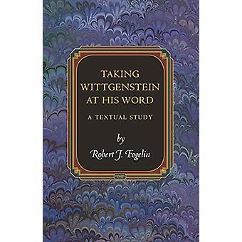 أخذ فيتجنشتاين في كلمته-دراسة نصية من روبرت ج. فوجيلين