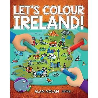 Let's Colour Ireland! door Alan Nolan - 9781788490054 Boek