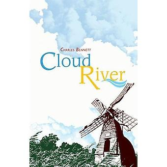 Cloud River by Charles Bennett - 9781788640466 Book