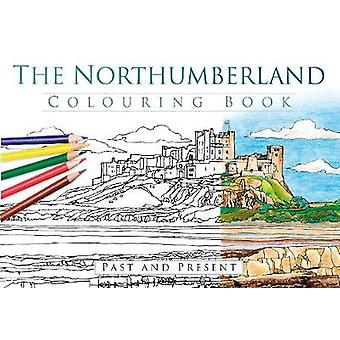 Northumberland Colouring Book Past and Present