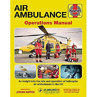 Air Ambulance Operations Manual - All models by Claire Robinson - 9781
