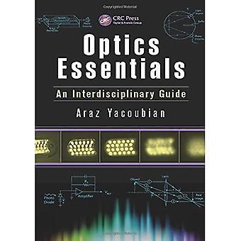 Optics Essentials: An Interdisciplinary Guide (Optique et Photonique)