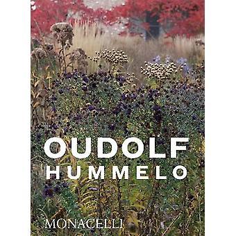 Hummelo A Journey Through a Plantsman's Life