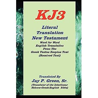 KJ3 Literal Translation New Testament [Large Print]