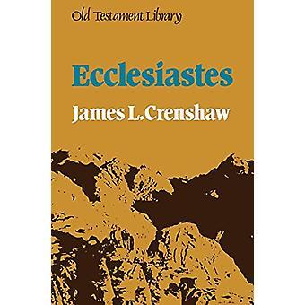 Ecclesiastes by James L. Crenshaw - 9780334003618 Book