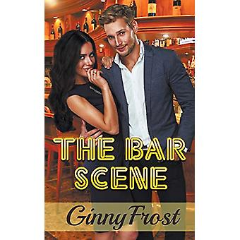 The Bar Scene by Ginny Frost - 9781509221776 Book