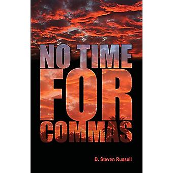 No Time for -S by D. Steven Russell - 9781601450296 Book