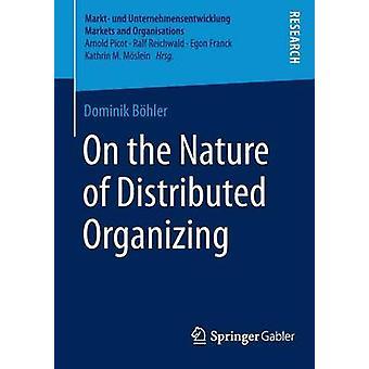 حول طبيعة التنظيم الموزع بواسطة دومينيك بوهلر - 978365806