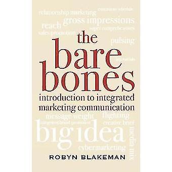 Die Bare Bones Einführung in die integrierte Marketingkommunikation