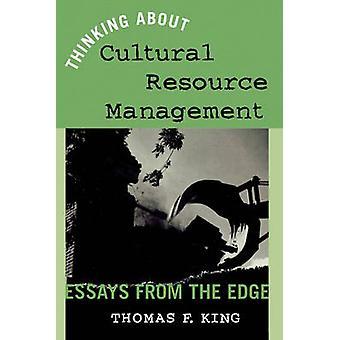 التفكير في إدارة الموارد الثقافية من قبل توماس ف. كينغ