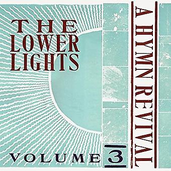Le luci più bassi - un'inno Revival vol. 3 [CD] USA importare