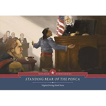 Standing Bear of the Ponca by Virginia Driving Hawk Sneve