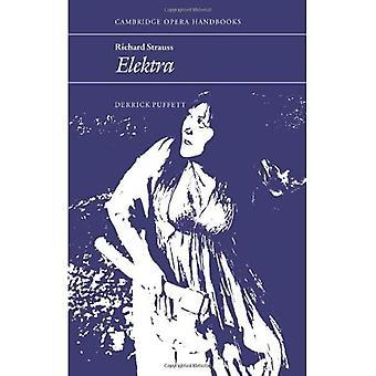 Richard Strauss: Elektra (Cambridge Opera Handbooks)