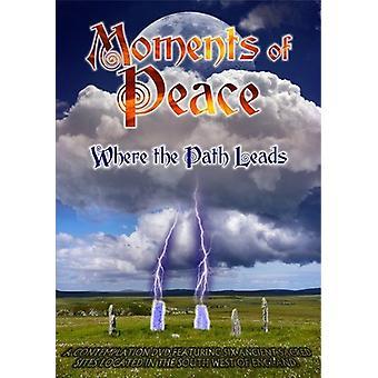 Momenti di pace: dove importare il percorso conduce [DVD] Stati Uniti d'America