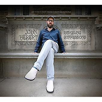 John Hebert - Rambling Confessions [CD] USA import