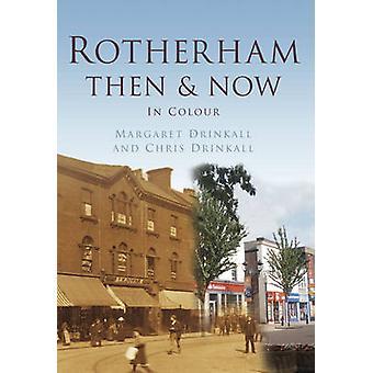 Rotherham dann & jetzt von Margaret Drinkall - 9780752465456 Buch