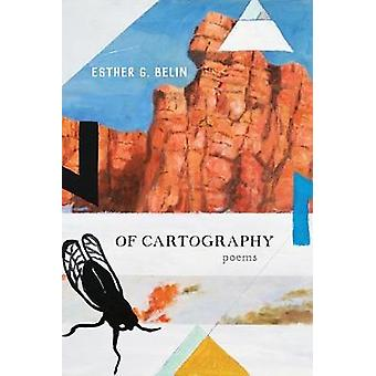 Av Cartography - dikter av Esther G. Belin - 9780816536023 bok