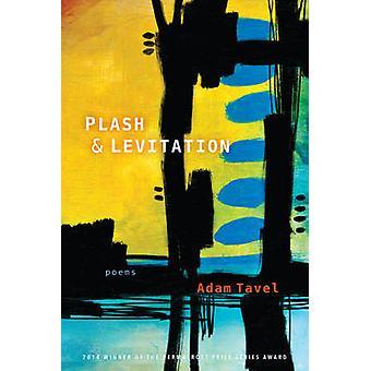 Plash & Levitation by Adam Tavel - 9781602232617 Book
