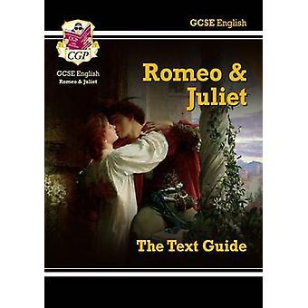 GCSE Englanti Shakespeare tekstin opas - Romeo & Juliet CGP kirjat - C