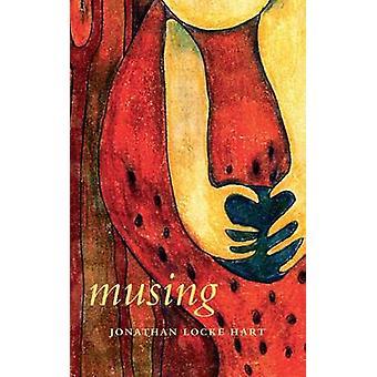 Musing by Jonathan Locke Hart - 9781897425909 Book