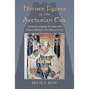 Figure storiche di epoca arturiana - autenticare i nemici e