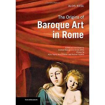 De oorsprong van de barok in Rome door Alois Riegl - Andrew Hopkins-