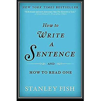 Comment écrire une phrase: et comment lire un